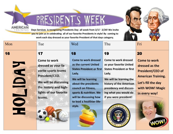 PRESIDENTS WEEK